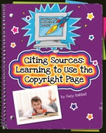 Citing Sources: Learning to Use the Copyright Page