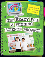 Super Smart Information Strategies: Get Ready for a Winning Science Project