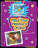 Click here to view the eBook titled Mind Your Manners Online