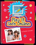 Click here to view the eBook titled Play it Safe Online