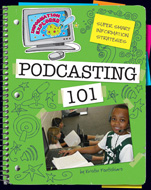 Click here to view the eBook titled Podcasting 101