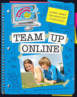 Click here to view the eBook titled Team Up Online